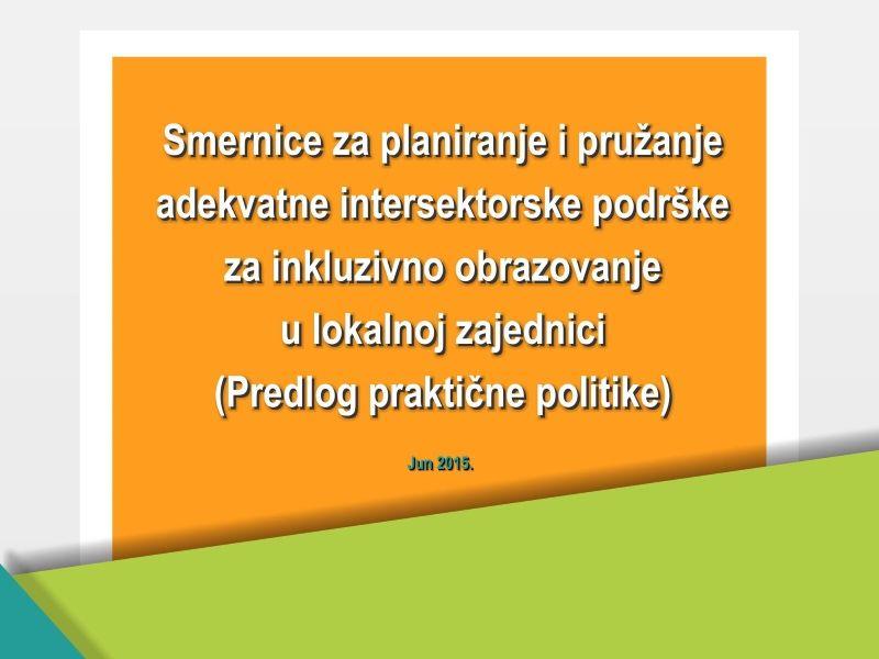 Intersektorska podrška za inkluzivno obrazovanje (predlog praktične politike)