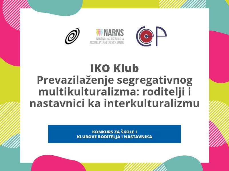 IKO Klub – Prevazilaženje segregativnog multikulturalizma: roditelji i nastavnici ka interkul